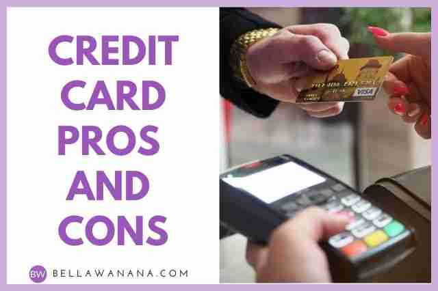 Credit Card Pros and Cons