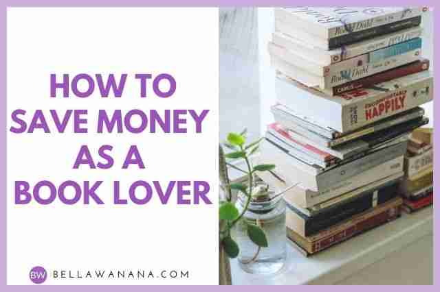 How to Save Money as a Book Lover