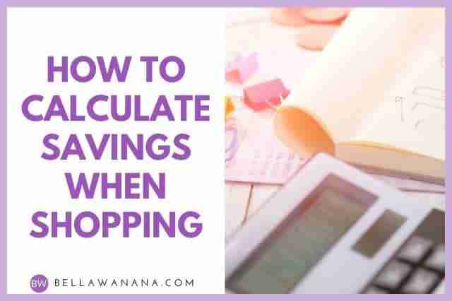 How to Calculate Savings When Shopping