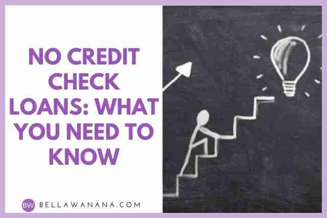 No Credit Check Loans: What You Need to Know