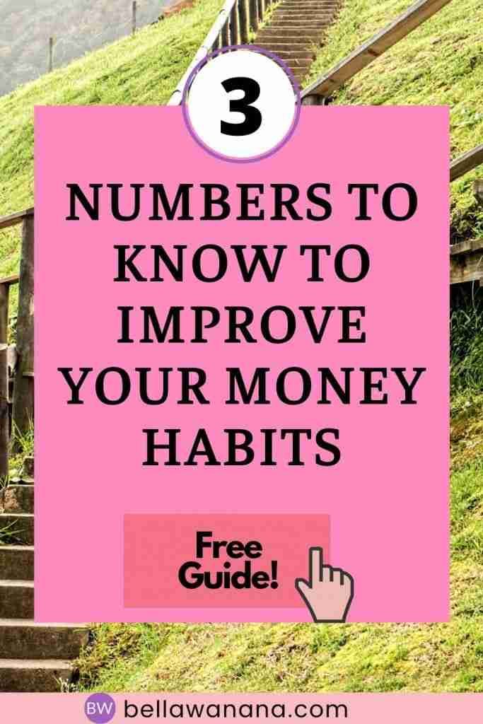 3 numbers to know to improve your money habits
