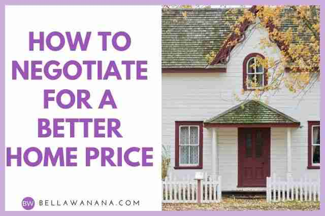How to Negotiate for a Better Home Price