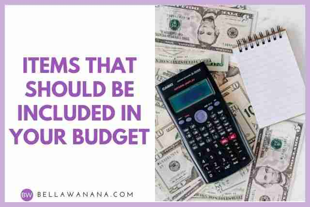 Items that should be Included in Your Budget