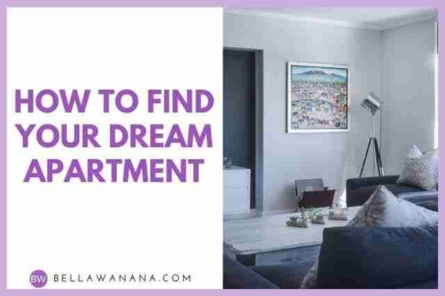 How to Find Your Dream Apartment