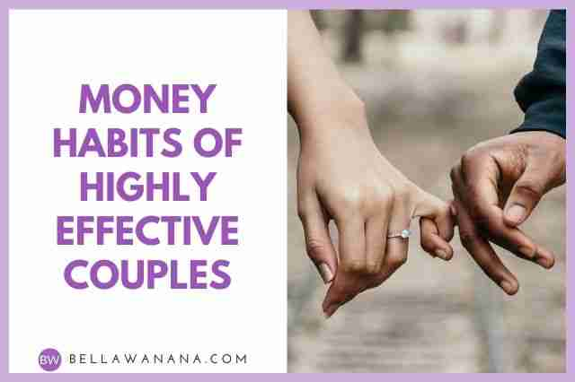 Money Habits of Highly Effective Couples