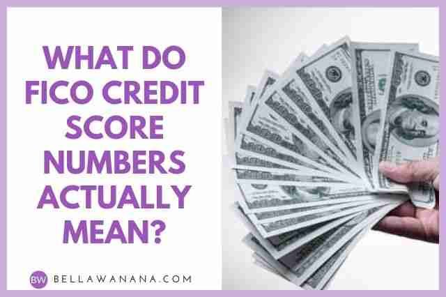 What do FICO Credit Score Numbers Actually Mean