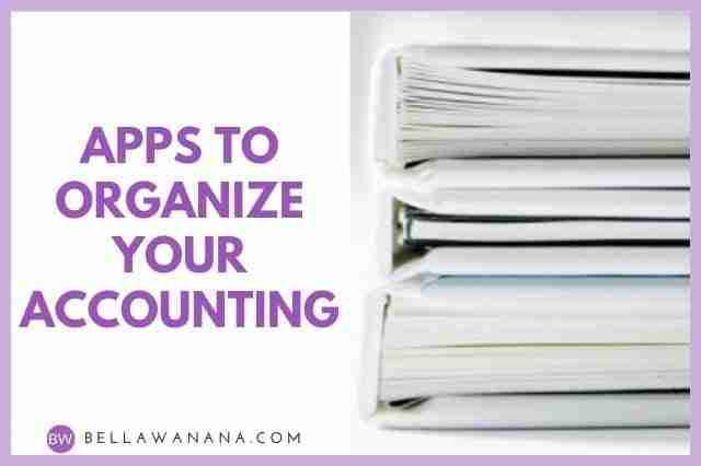 Apps to Organize Your Accounting